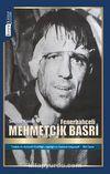 Fenerbahçeli Mehmetçik Basri