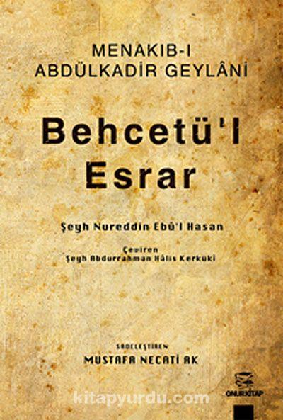 Menakıb-ı Abdülkadir GeylaniBehcetü'l Esrar