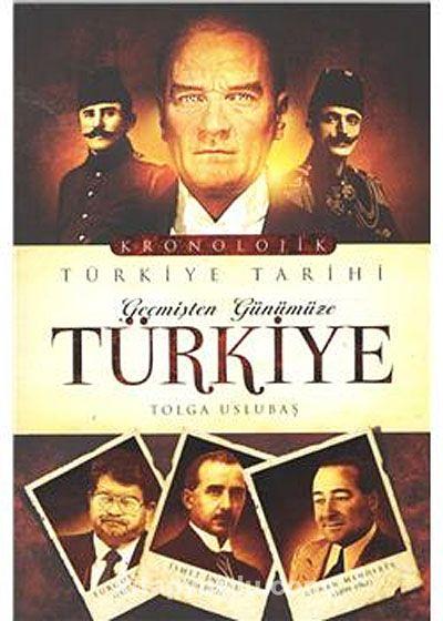 Geçmişten Günümüze Türkiye Tarihi - Tolga Uslubaş pdf epub