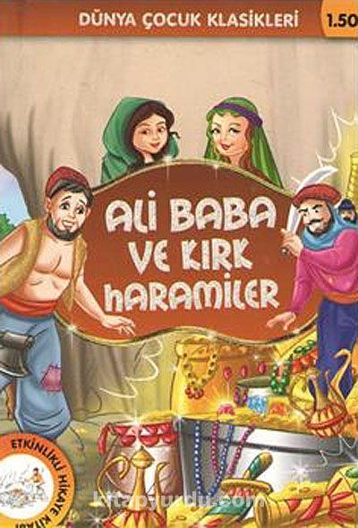 Ali Baba ve Kırk Haramiler / Dünya Çocuk Klasikleri