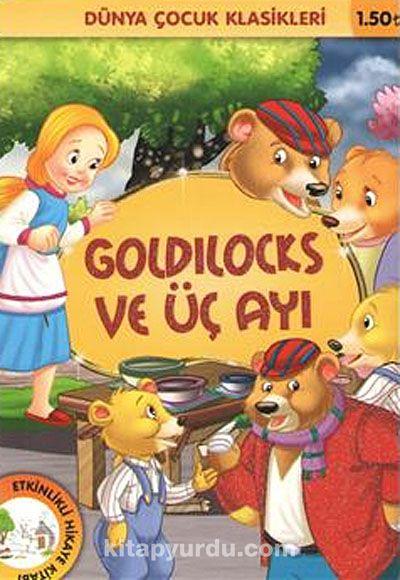 Goldilocks ve Üç Ayı / Dünya Çocuk Klasikleri -  pdf epub