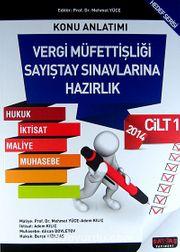 2014 Vergi Müfettişliği Sayıştay Sınavlarına Hazırlık Konu Anlatımı-Tamamı Çözümlü Soru Bankası & Hukuk-İktisat-Maliye-Muhasebe/Hedef Serisi (2 Cilt Takım)