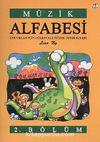 Müzik Alfabesi 2. Bölüm & Çocuklar İçin Eğlenceli Müzik Teori Kitabı