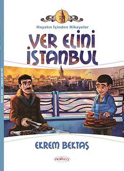 Ver Elini İstanbul / Hayatın İçinden Hikayeler