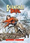 Shanghai Devil 2- Sel (2 Sayı Birarada)
