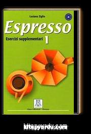 Espresso 1  Esercizi Supplementari A1 (Çalışma kitabı) Temel Seviye İtalyanca