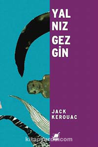 Yalnız Gezgin - Jack Kerouac pdf epub