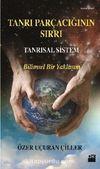 Tanrı Parçacığının Sırrı Tanrısal Sistem & Bilimsel Bir Yaklaşım