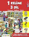 1 Kelime 3 Dil & Fransızca - İngilizce - Türkçe