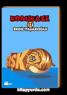Komikaze 17 / Şişko