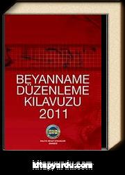 2011 Beyanname Düzenleme Kılavuzu