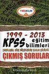 KPSS Eğitim Bilimleri 1999-2013 Çıkmış Sorular