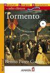 Tormento +CD (Audio clasicos- Nivel Inicial) İspanyolca Okuma Kitabı