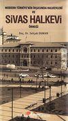 Modern Türkiye'nin İnşasında Halkevleri ve Sivas Halkevi Örneği