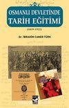 Osmanlı Devletinde Tarih Eğitimi (1839-1922)
