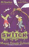 Mayıs Sineği Üçlüsü / Switch Hücresel Dönüşümü Başlatan Serum
