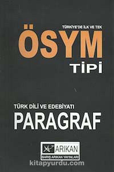 ÖSYM Tipi Türk Dili ve Edebiyatı Paragraf