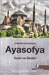 Ayasofya: İsyan ve Devlet