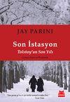 Son İstasyon & Tolstoy'un Son Yılı