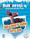 Granny'nin Dişleri / Buz Devri 4-Kıtalar Ayrılıyor & 1 Etkinlikli Hikaye Kitabı