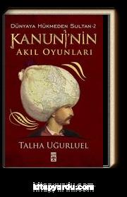 Kanuni'nin Akıl Oyunları / Dünyaya Hükmeden Sultan -2