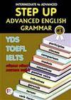 Step Up Advanced English Grammar & YDS-TOEFL-IELTS