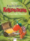 Küçük Ejderha Kokosnuss ve Ormandaki Hazine (Ciltli)