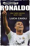 Ronaldo & Onu Tarif Edecek Sıfat Yok / Galaksinin Yıldızları