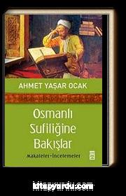 Osmanlı Sufiliğine Bakışlar & Makaleler-İncelemeler