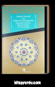 İslam'da Müsamaha & Faysalü't-Tefrika Beyne'l-İslam Ve'z-Zendeka