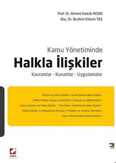 Kamu Yönetiminde Halkla İlişkilerKavramlar-Kurumlar-Uygulamalar - Prof. Dr. Ahmet Hamdi Aydın pdf epub