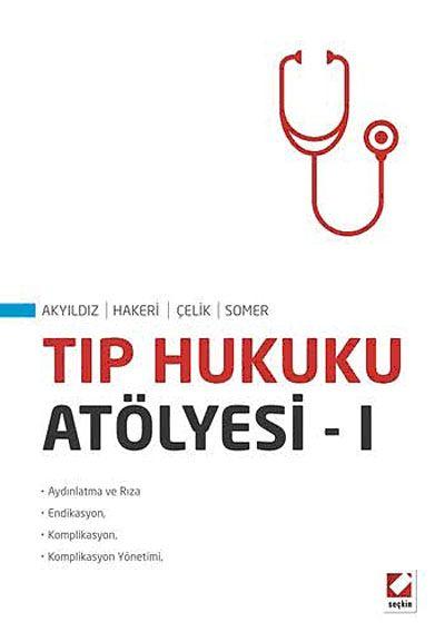 Tıp Hukuku Atölyesi -1 - Prof. Dr. Hakan Hakeri pdf epub