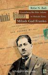 Unutulmuş Bir Fikir Adamı ve Hukuk Alimi: Milaslı Gad Franko