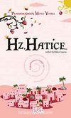 Hz. Hatice / Peygamberimizin Mutlu Yuvası-1