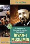 İhvan-ı Müslimin & Ortadoğu'da İslamcı Siyasetin Rolmodeli