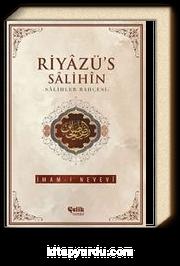 Riyazü's Salihin - Salihler Bahçesi (İthal Kağıt-Karton Kapak)