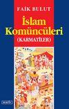 İslam Komüncüleri / Karmatiler