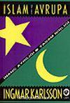 İslam ve Avrupa /  İnanç Ayrılığı - Yaşam Birliği