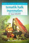 Tematik Halk İnanmaları Türk Kültürlü Halklarda