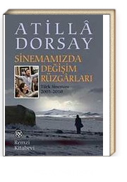 Sinemamızda Değişim Rüzgarları : Türk Sineması 2005-2010