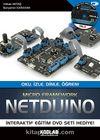 Netduino & Oku, İzle, Dinle, Öğren