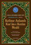 Kelime Anlamlı Kur'an-ı Kerim Meali Orta Boy (Kod: /51)