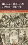 Thomas Hobbes'un Siyaset Felsefesi
