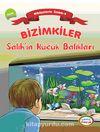 Bizimkiler / Salih'in Küçük Balıkları & Hikayelerle İslam 4 - Zekat