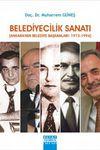 Belediyecilik Sanatı & Ankara'nın Belediye Başkanları:1973-1994