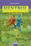 Hentbol & Çocuklarda ve Gençlerde Hentbol Eğitimi ve Uygulamaları