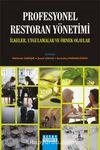 Profesyonel Restoran Yönetimi & İlkeler, Uygulamalar ve Örnek Olaylar