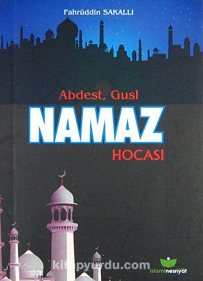 Abdest Gusl Namaz Hocası (Cep Boy)