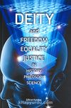 Deity and Freedom Equality Justice in History Philosopy Science