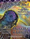 Metafizik Akıl -4